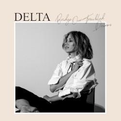 Bridge Over Troubled Dreams by Delta Goodrem