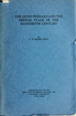 Cover of: The genre poissard and the French stage of the eighteenth century | Alexander Parks Moore