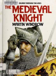 Cover of: The medieval knight   Martin Windrow